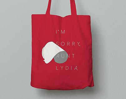 I'm sorry, Aunt Lydia - Tote bag