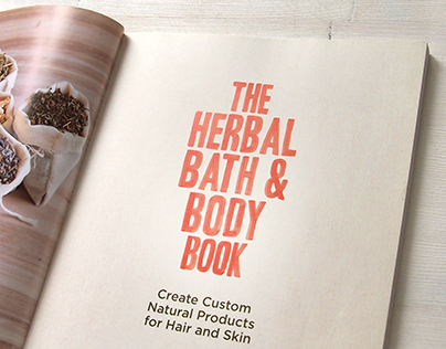 The Herbal Bath and Body Book