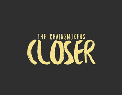 Closer-The Chainsmokers | Lyrical Kinetic Typography