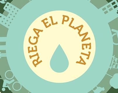 Riega el planeta