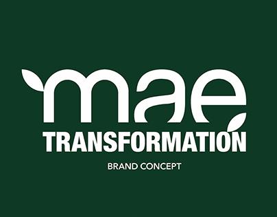 Mae Transformation Brand Concept