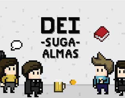DEI Suga Almas - Game