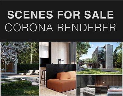 CORONA RENDERER SCENES FOR SALE