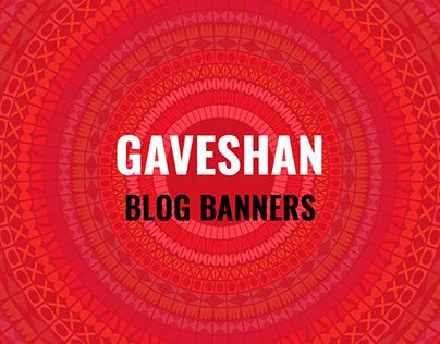Gaveshan Blog Banners