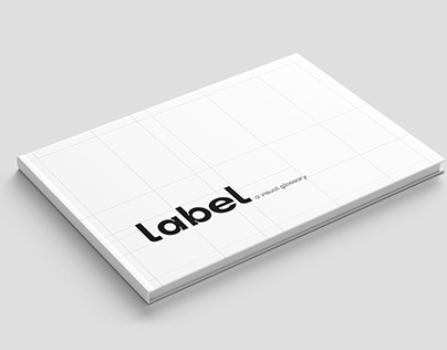 Label: A Visual Glossary