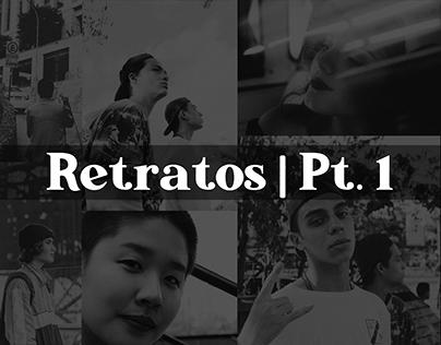 Retratos | Pt. 1