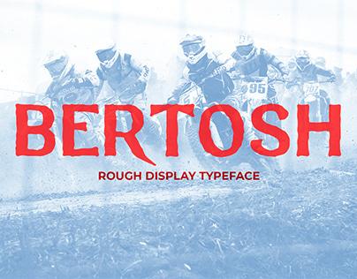 Bertosh Rough Display Typeface