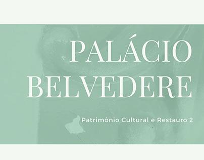 Patrimônio Cultural e Restauro - Palácio Belvedere