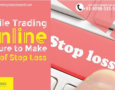 While Trading Online Ensure to Make Use of Stop Loss
