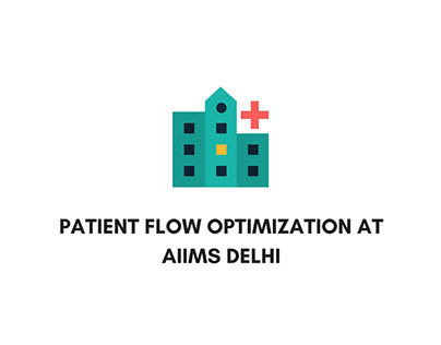 OPD Experience Design at AIIMS