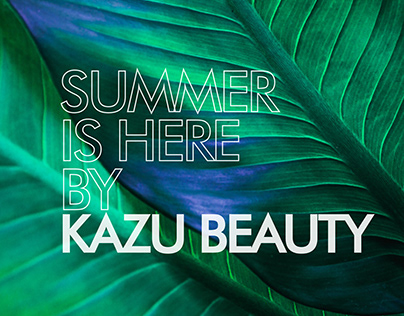 Summer is here By Kazu Beauty