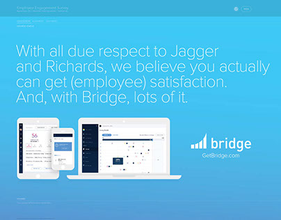 Bridge Employee Satisfaction Launch