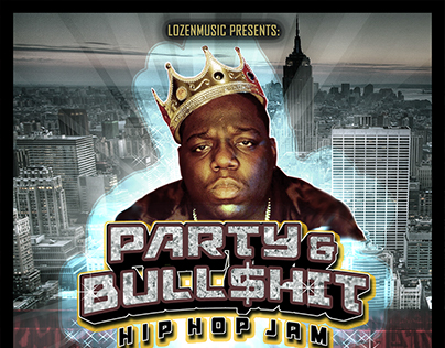 Party & Bull$hit Poster
