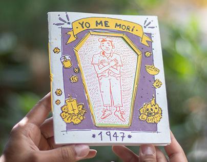 """""""Yo me morí""""- screen printed ZINE"""