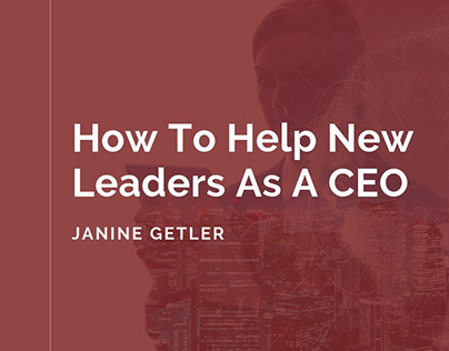 How To Help New Leaders As A CEO