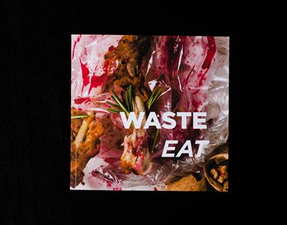 WASTE EAT