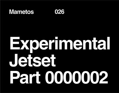 Experimental Jetset Part 2