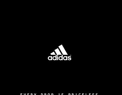 Adidas   Every Drop is Priceless.