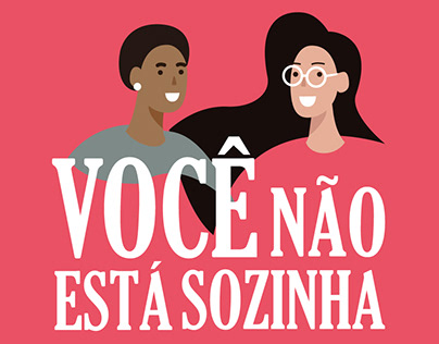 Campanha Você não está sozinha - Sesc e UNFPA