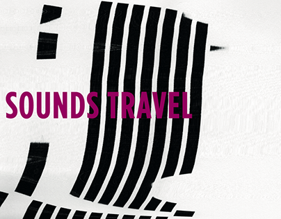 """Poster Series - """"sounds travel"""""""