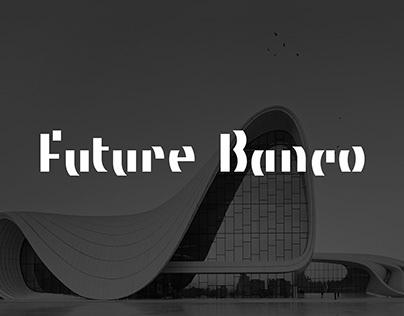 Future Banco / Font