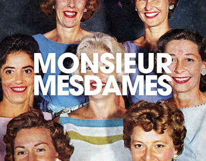 Monsieur Mesdames