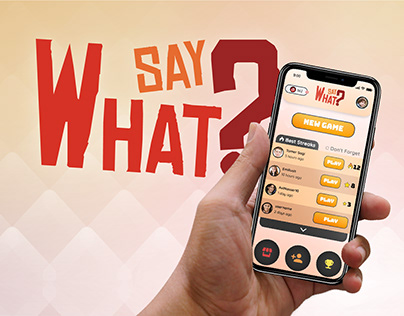 Say What? | Mobile Game Concept