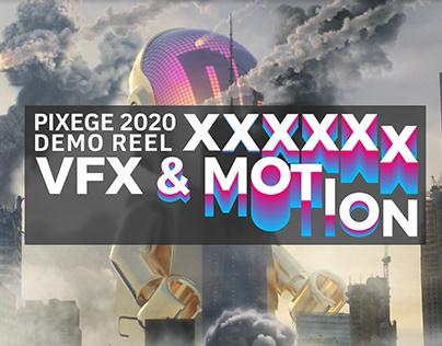 PIXEGE VFXXXX & MOTION REEL 2020