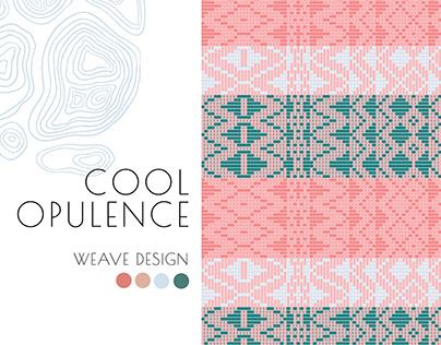 Weave Design: Cool Opulence