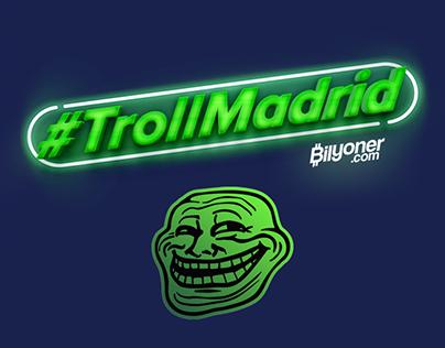 Bilyoner | #TrollMadrid