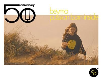 BEYMA Passion Born inside. global smart campaign.