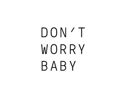 Don't Worry Baby — branding