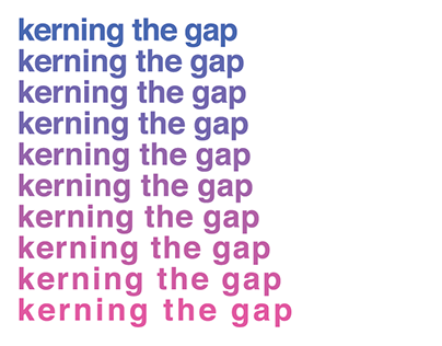 Kerning the Gap, Senior Thesis