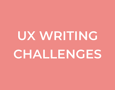 UX Writing Challenges