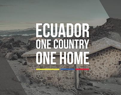 ECUADOR ONE COUNTRY ONE HOME