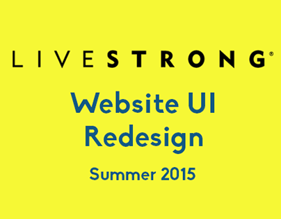 LIVESTRONG Website UI Redesign - Summer 2015