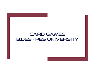 Card Games B.Design - Interaction Design PES University