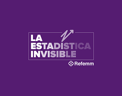 La estadística invisible - Refemm