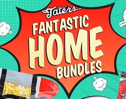 Corporate Work: Taters Fantastic Home Bundles