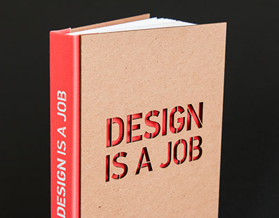 Design Is A Job | Book Design