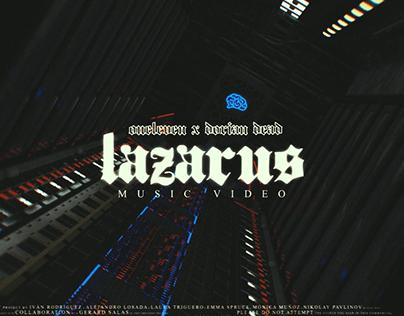ONELEVEN X DORIAN DEAD - LAZARUS (OFICIAL MUSIC VIDEO)