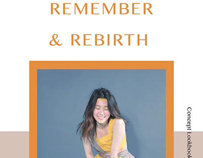 Remember & Rebirth: A Practice of Fashion Up-Cycling