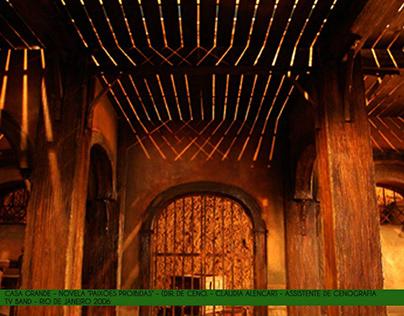 Casa Grande - Novela Paixões Proibidas -Band tv 2006
