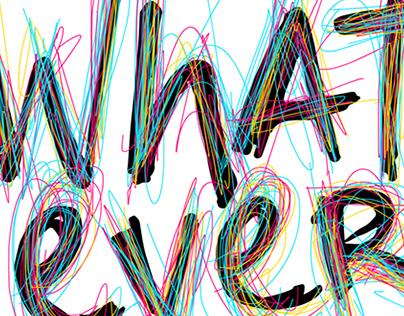 whatever type