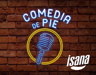 ISANA - Comedia de Pie