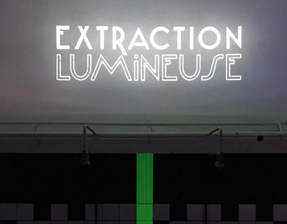 EXTRACTION LUMINEUSE