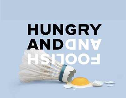 Hungry and Foolish—Branding