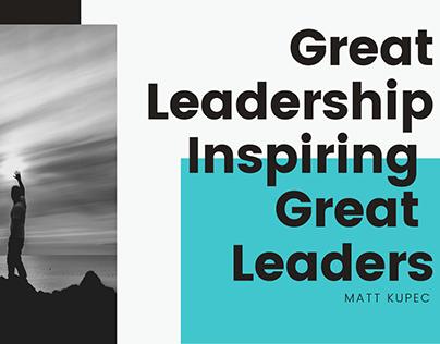 Great Leadership Inspiring Great Leaders