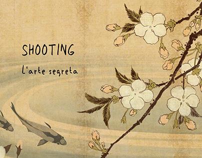 Shooting: L'Arte Segreta