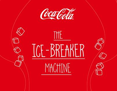 The Ice-Breaker Machine | Coca-Cola